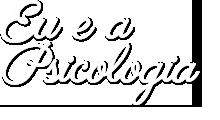 Eu e a Psicologia